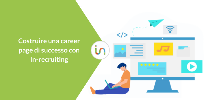 Costruire una Career Page di successo con In-recruiting