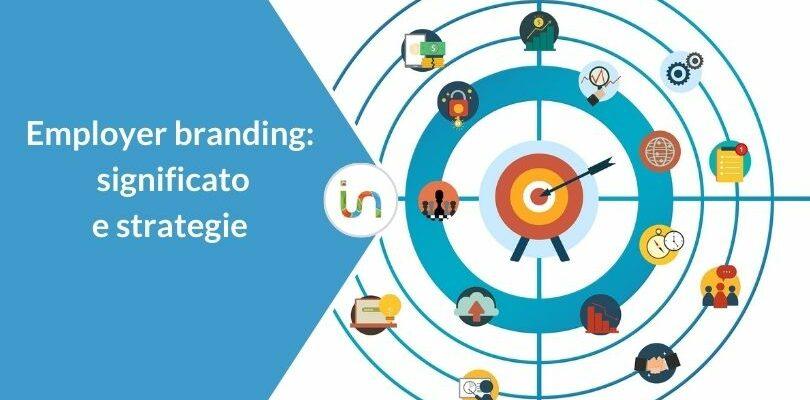 Come rendere la tua azienda più attrattiva con l'Employer Branding