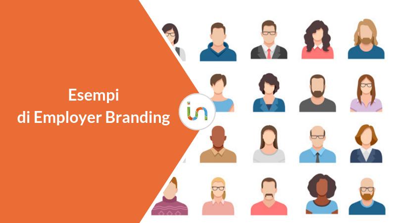 5 esempi di Employer Branding