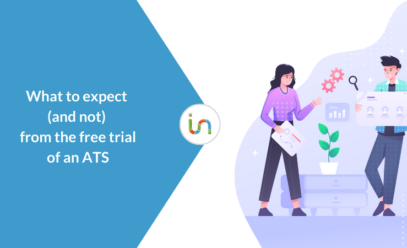 What to expect (and not) from the free trial of an ATS software