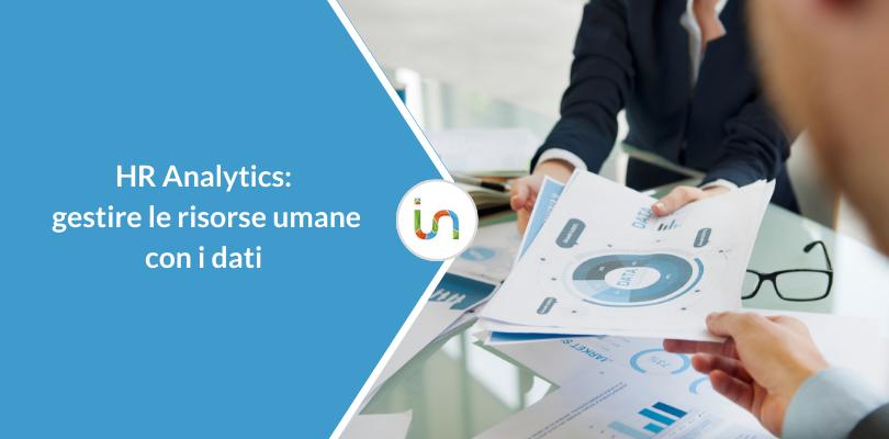 HR Analytics: gestire le risorse umane con i dati