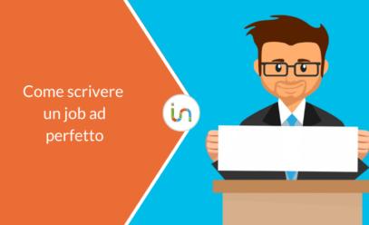 Recruiting marketing: come scrivere un job ad perfetto