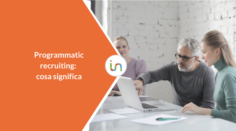 Cos'è il programmatic recruiting e come funziona