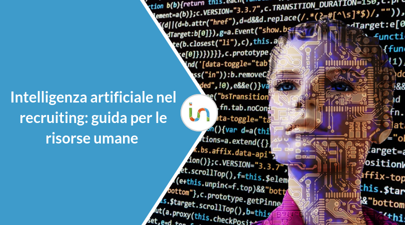 Intelligenza artificiale nel recruiting: una guida per i professionisti delle Risorse Umane