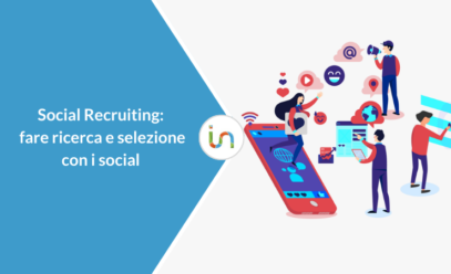 Social recruiting: fare ricerca e selezione con i social