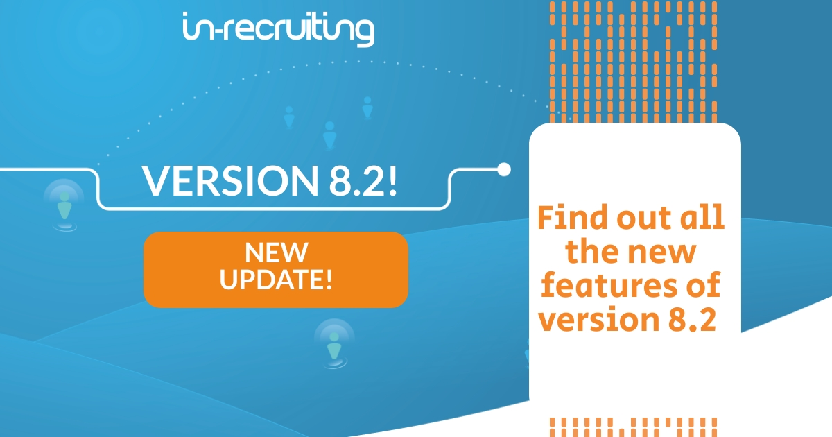 In-recruiting updates its Applicant Tracking System: find out what is new in version 8.2!
